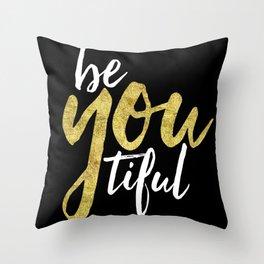 BE-YOU-TIFUL Throw Pillow