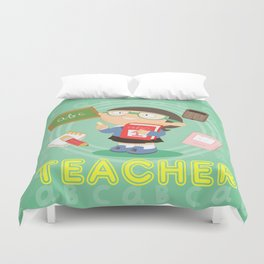 teacher Duvet Cover