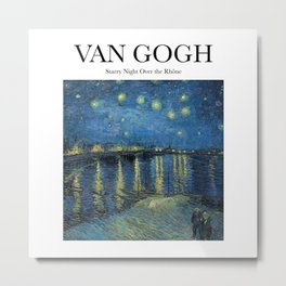 Van Gogh - Starry Night Over the Rhône Metal Print