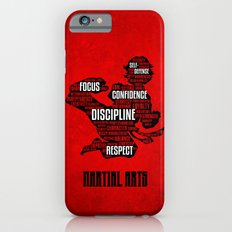 Martial Arts Gives Me iPhone 6s Slim Case