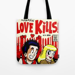 The Filth and The Fury: Love Kills Tote Bag