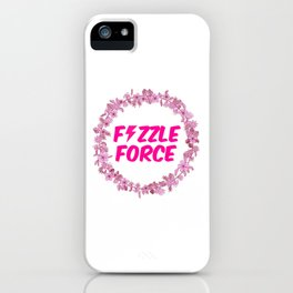 Fizzle Force iPhone Case