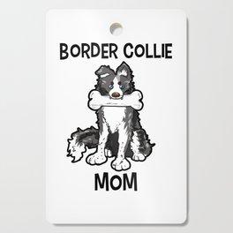Border Collie Mom Elo Dog Puppy Doggie Mother Cutting Board