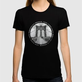 Brooklyn Bridge New York City (black & white with text) T-shirt