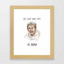 Gordon Ramsay - It's RAW Illustration Framed Art Print