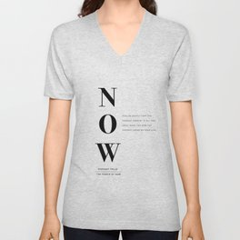 Now, The Power of Now by Eckhart Tolle Book quote poster Unisex V-Neck
