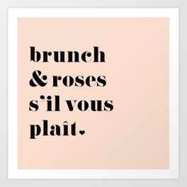 Brunch & Roses Art Print