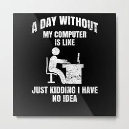 Programmer Day Metal Print