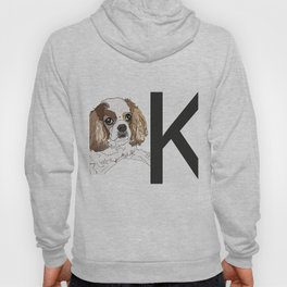 K is for King Charles Cavalier Dog Hoody
