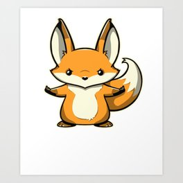 Look at all the fox i give Art Print