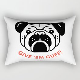 """Give 'Em Guff"" Rectangular Pillow"