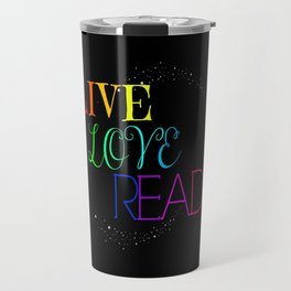 Live Love Read Travel Mug