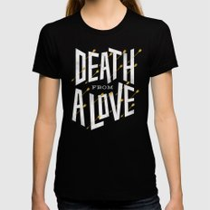Death from a love Black Womens Fitted Tee LARGE
