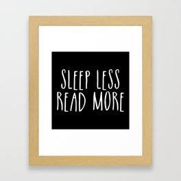 Sleep less, read more - inverted Framed Art Print