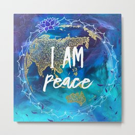 I am Peace Affirmation Quote Metal Print
