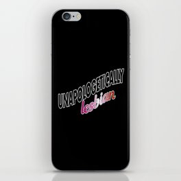 Unapologetically Lesbian iPhone Skin