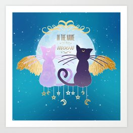 In the name of the moon Art Print