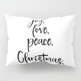 Joy.Love.Peace.Christmas. Typography Pillow Sham
