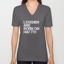 Legends Are Born On May 7th Funny Birthday T-Shirt Unisex V-Neck