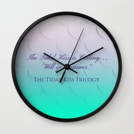The Tidal Kiss is Calling... Wall Clock