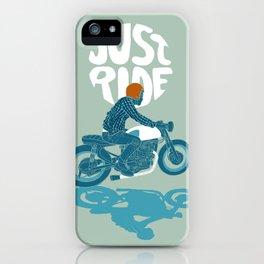 just ride iPhone Case