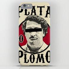Plata O Plomo? Slim Case iPhone 6s Plus