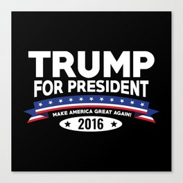 Trump For President Canvas Print