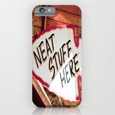 Neat Stuff Here iPhone 6s Slim Case