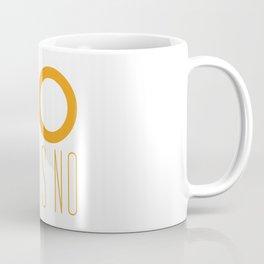 no means no Coffee Mug
