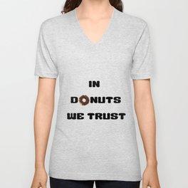 In Donuts We Trust Unisex V-Neck