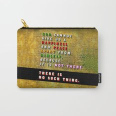 No Such Thing Carry-All Pouch