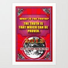The Truth Art Print