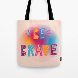 Be brave holographic Tote Bag