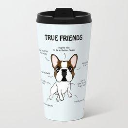 True Friends Frenchie Travel Mug