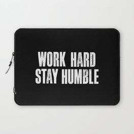 Work Hard, Stay Humble black and white monochrome typography poster design home decor bedroom wall Laptop Sleeve