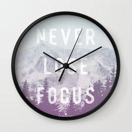 Never Lose Focus Wall Clock