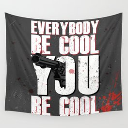 Be Cool Wall Tapestry