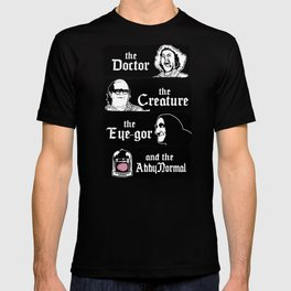 The doctor, the creature, the eye-gor and the abby normal T-shirt