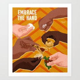 Embrace the Hand Art Print