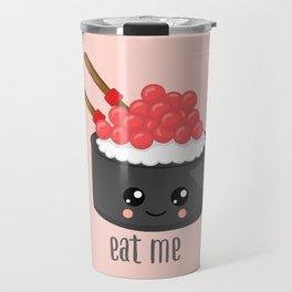 Eat Me Tekka Maki Sushi Travel Mug
