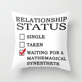 Waiting for a Mathemagical Synesthete Throw Pillow