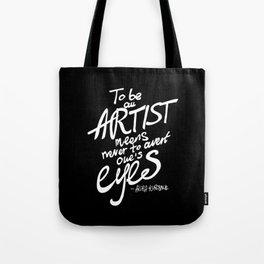 To be an artist... Akira Kurosawa  Tote Bag