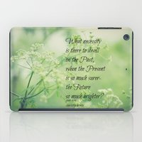 jane eyre iPad Cases featuring Present and Future Jane Eyre Quote by KimberosePhotography
