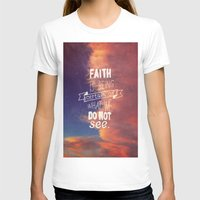 faith T-shirts featuring faith  by Brittney Borowski