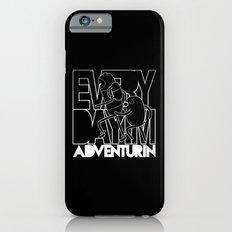 Every Day I'm Adventurin' - Light iPhone 6s Slim Case