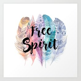 Free Spirit & Feathers Art Print