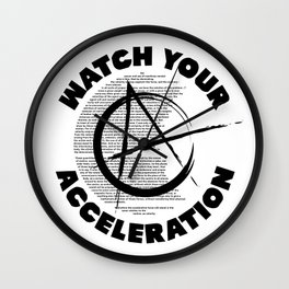 Watch your acceleration Wall Clock