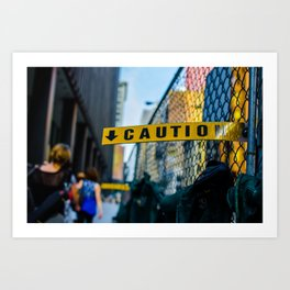 Proceed With Caution Art Print
