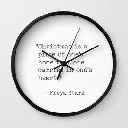 Christmas quote 8 Freya Stark Wall Clock