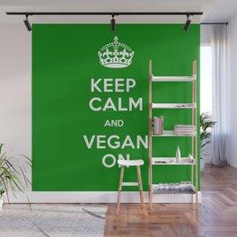Keep Calm And Vegan Wall Mural